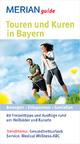 Touren und Kuren in Bayern