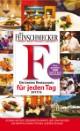 DER FEINSCHMECKER Guide Die besten Restaurants für jeden Tag 2017/2018