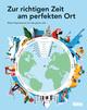 HOLIDAY: Zur richtigen Zeit am perfekten Ort