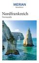 MERIAN Reiseführer Nordfrankreich Normandie