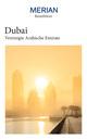 MERIAN Reiseführer Dubai & Vereinigte Arabische Emirate