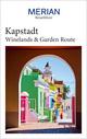 MERIAN Reiseführer Kapstadt mit Winelands & Garden Route