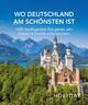 HOLIDAY Reisebuch: Wo Deutschland am schönsten ist
