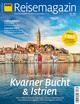 ADAC Reisemagazin Schwerpunkt Istrien & Kvarner Bucht