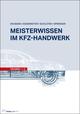 Meisterwissen im Kfz-Handwerk Technik 1/2
