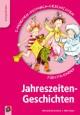 5-Minuten-Mitmach-Geschichten für Kita-Kinder: Jahreszeiten-Geschichten