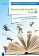 Leseförderung für zwischendurch: Spannende Lesetexte - Klasse 3