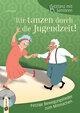 Sitztanz für Senioren: Wir tanzen durch die Jugendzeit!