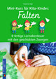 Mini-Kurs für Kita-Kinder: Falten