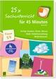 25 x Sachunterricht für 45 Minuten - Klasse 3/4