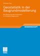 Geostatistik in der Baugrundmodellierung