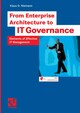 From Enterprise Architecture to IT Governance
