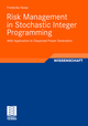 Risk Management in Stochastic Integer Programming