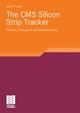 The CMS Silicon Strip Tracker