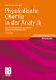 Physikalische Chemie in der Analytik