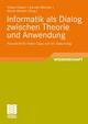 Informatik als Dialog zwischen Theorie und Anwendung