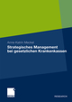Strategisches Management bei Gesetzlichen Krankenkassen