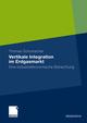 Vertikale Integration im Erdgasmarkt