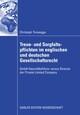 Treue- und Sorgfaltspflichten im englischen und deutschen Gesellschaftsrecht