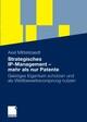 Strategisches IP-Management - mehr als nur Patente