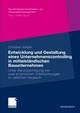 Entwicklung und Gestaltung eines Unternehmenscontrolling in mittelständischen Bauunternehmen