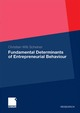 Fundamental Determinants of Entrepreneurial Behaviour