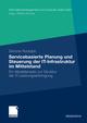 Servicebasierte Planung und Steuerung der IT-Infrastruktur im Mittelstand