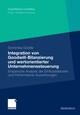Integration von Goodwill-Bilanzierung und wertorientierter Unternehmenssteuerung