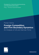 Foreign Competition and Firm Boundary Dynamics