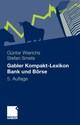 Gabler Kompakt-Lexikon Bank und Börse