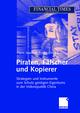 Piraten, Fälscher und Kopierer