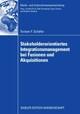 Stakeholderorientiertes Integrationsmanagement bei Fusionen und Akquisitionen