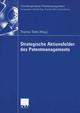 Strategische Aktionsfelder des Patentmanagements