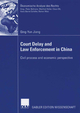 Court Delay and Law Enforcement in China