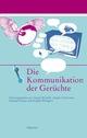 Die Kommunikation der Gerüchte (E-Book)