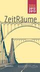 ZeitRäume 2012/13