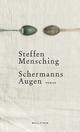 Schermanns Augen