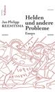 Helden und andere Probleme