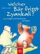 Welcher Bär frisst Zyankali?