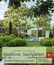 Moderne Stadtgärten