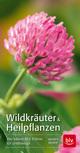 Wildkräuter & Heilpflanzen