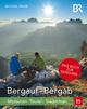 Bergauf - Bergab
