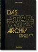 Das Star Wars Archiv: Episoden IV-VI 1977-1983 - 40th Anniversary Edition