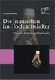 Die Inquisition im Hochmittelalter