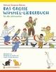 Das große Wimmel-Liederbuch für alle Jahreszeiten