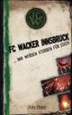 FC Wacker Innsbruck...