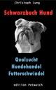 Schwarzbuch Hund