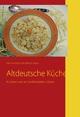 Altdeutsche Küche