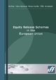 Equity Release Schemes in the European Union