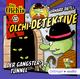 Olchi-Detektive - Der Gangster-Tunnel